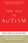 buy the age of autism by dan olmsted and mark blaxill today