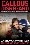 buy callous disregard by dr andrew wakefield today